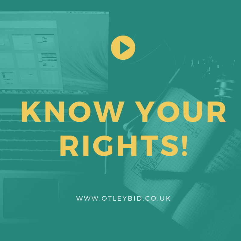 OTLEY BID KNOW YOUR RIGHTS